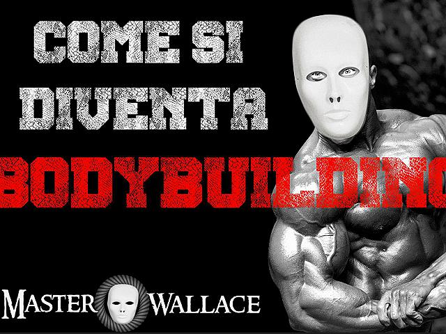 Come si diventa bodybuilder la giornata di master VIDEO