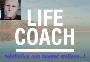 LIFE COACH TELEFONICA CON MASTER WALLACE LIFE COACH TELEFONICA CON MASTER WALLACE
