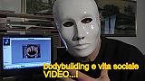 bodybuilding e vita sociale VIDEO