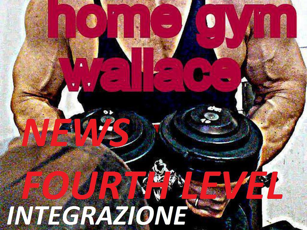 (Integrazione) home gym tecniche wallace upgrade fourth level (Integrazione) home gym tecniche wallace upgrade fourth level