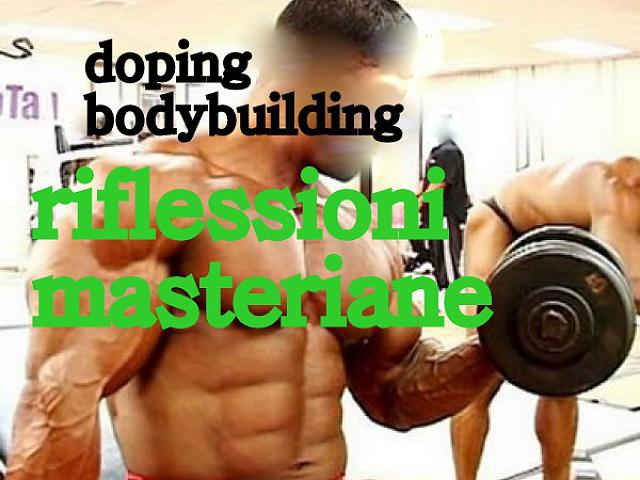 VIDEO sport e doping riflessioni sul bodybuilding di oggi